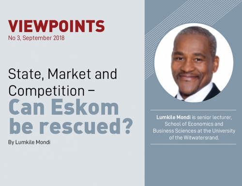 VIEWPOINTS | State, Market and Competition – Can Eskom be rescued?