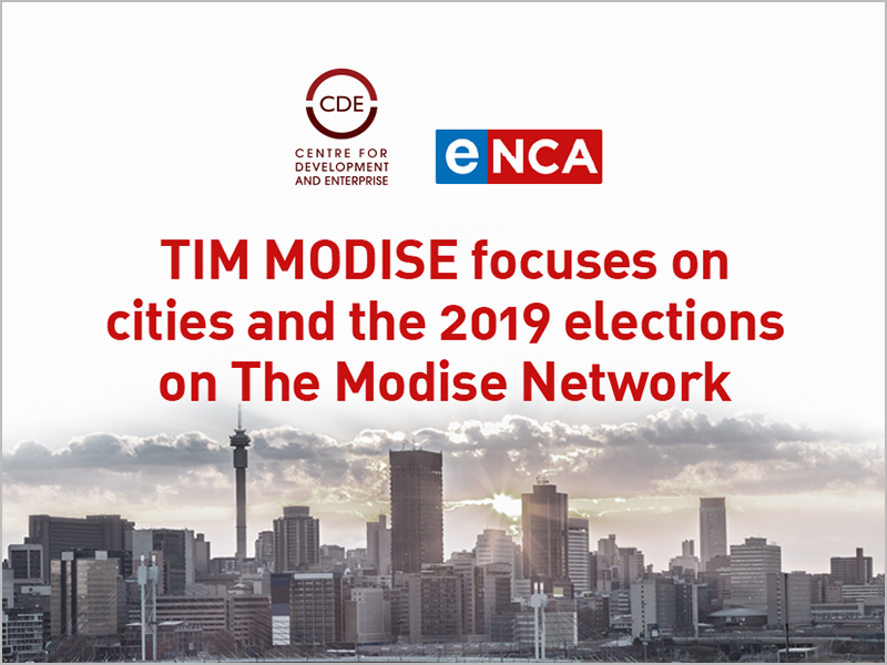 Tim Modise focuses on cities and the 2019 elections CDE
