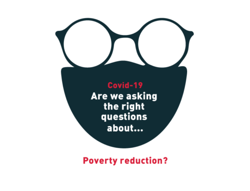 Covid-19: Are we asking the right questions about… Poverty reduction?